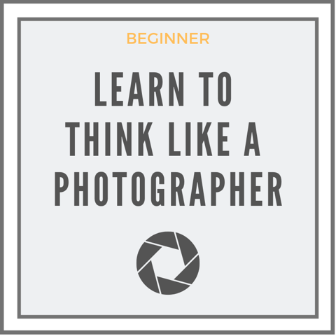 Learn more about this photography class-Learn To Think Like A Photographer